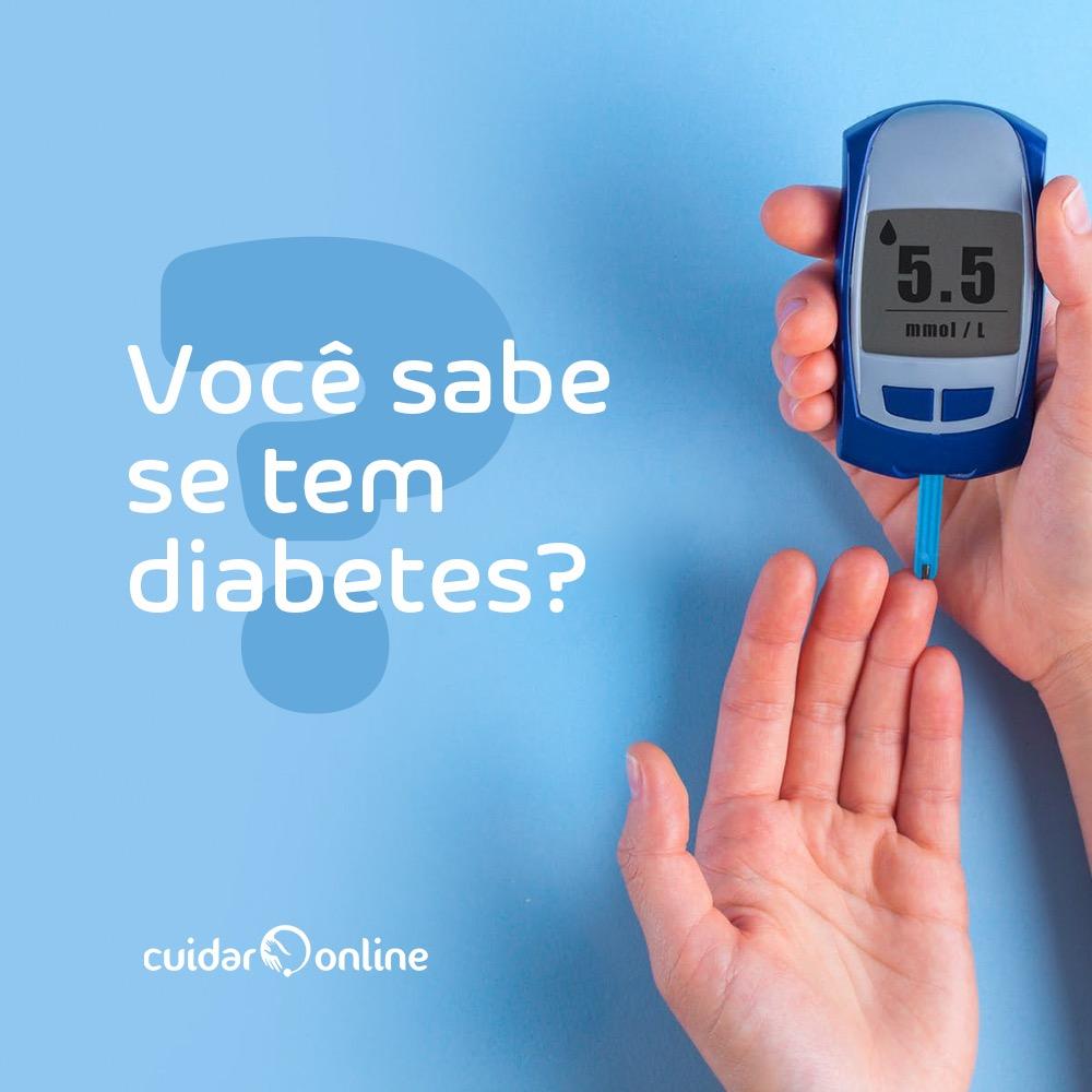 Você sabe se tem diabetes?